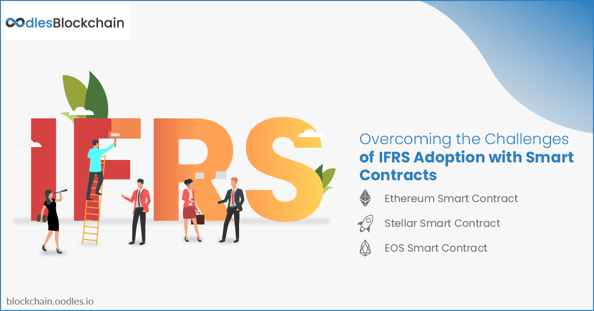 Overcoming the Challenges of IFRS Adoption with Smart Contracts