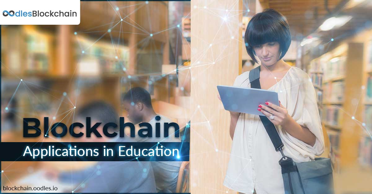 Blockchain Applications in Education
