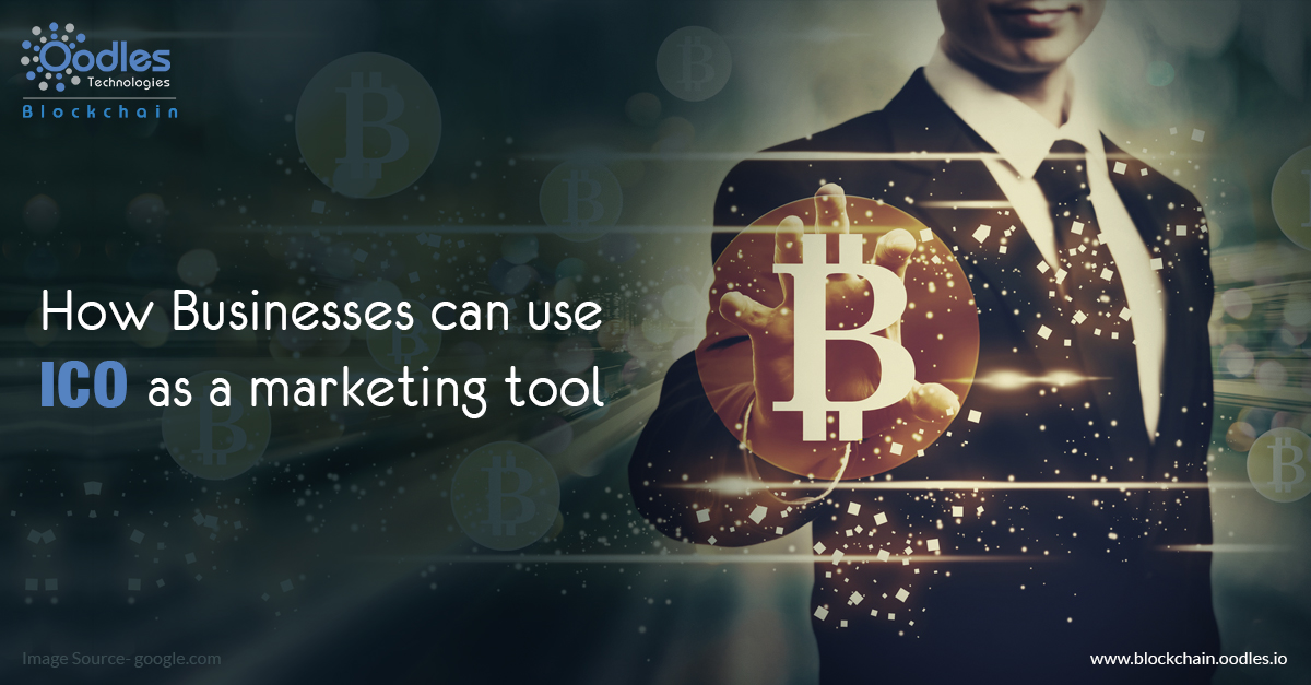 How Businesses Can Use ICO As A Marketing Tool