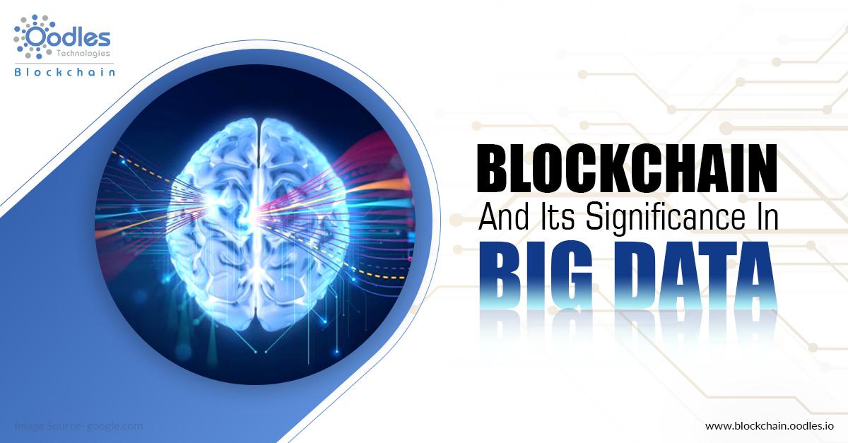 Blockchain For Big Data