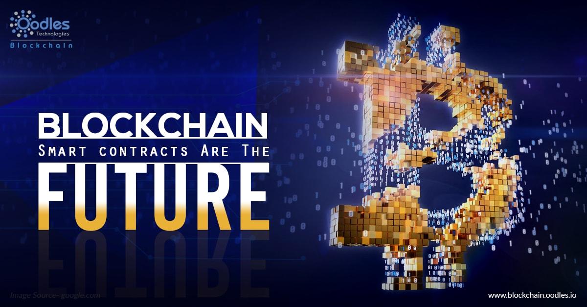 Blockchain smart contracts are the future of digital world