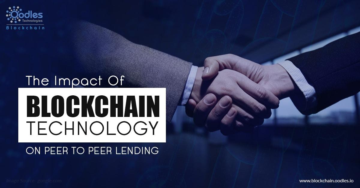Peer To Peer Lending Using Blockchain technology