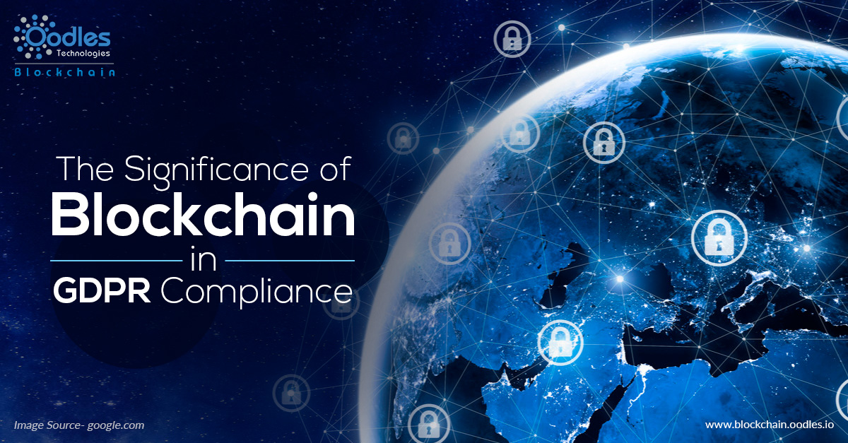 The Significance of Blockchain in GDPR Compliance