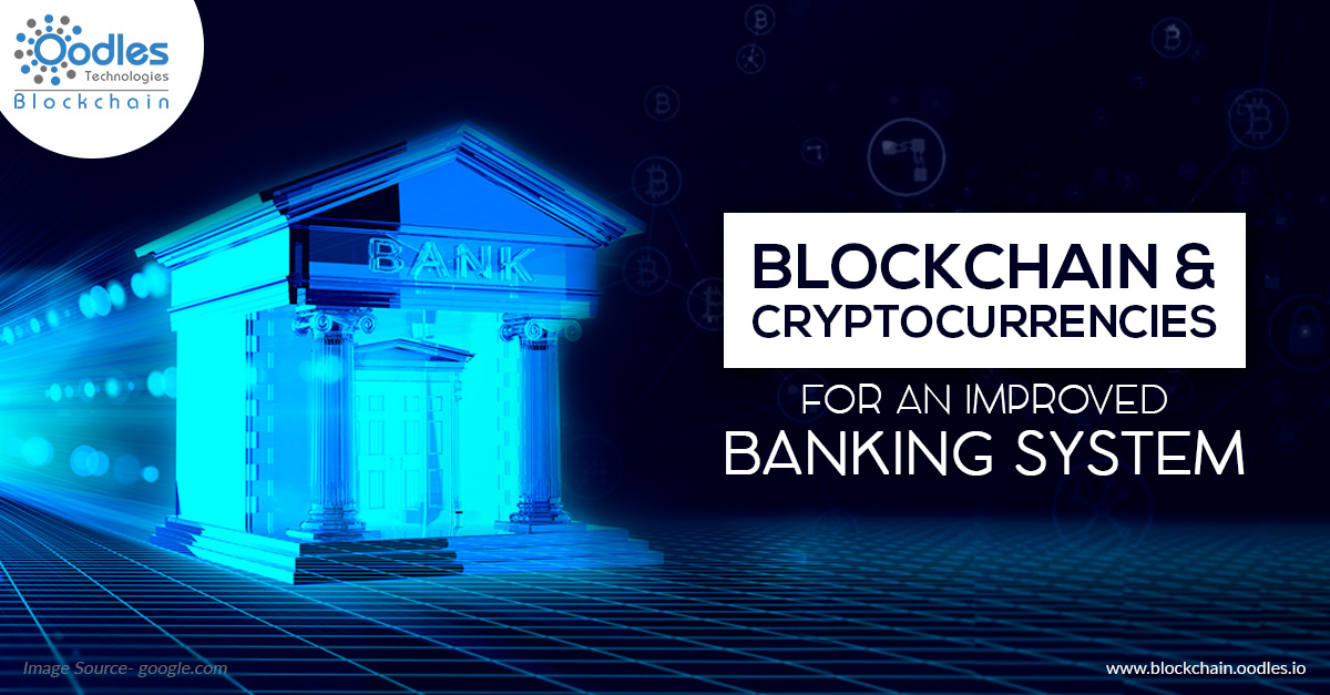 Blockchain And Cryptocurrency In Banking