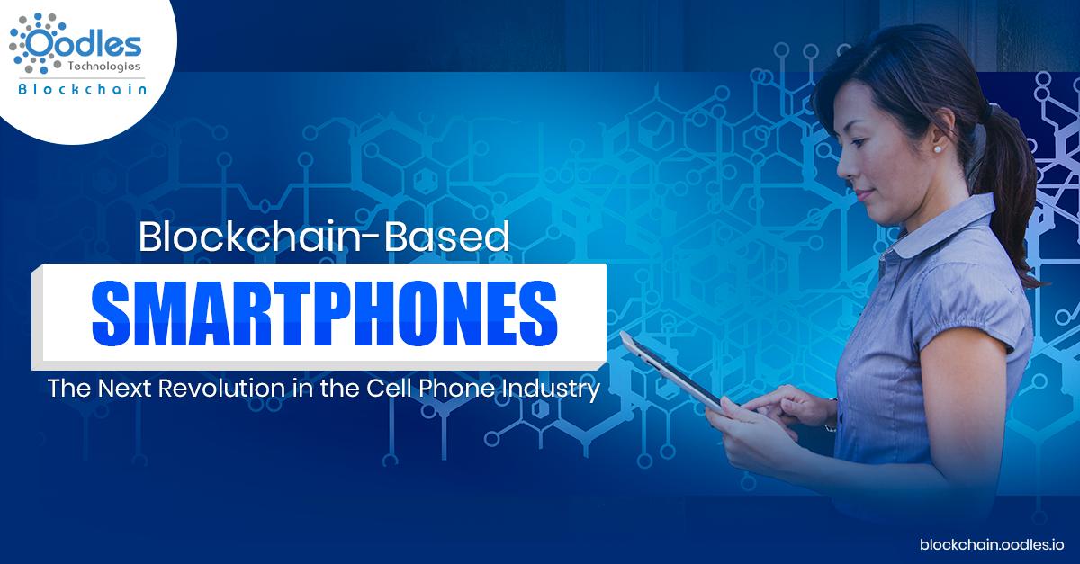 Blockchain-based smartphones