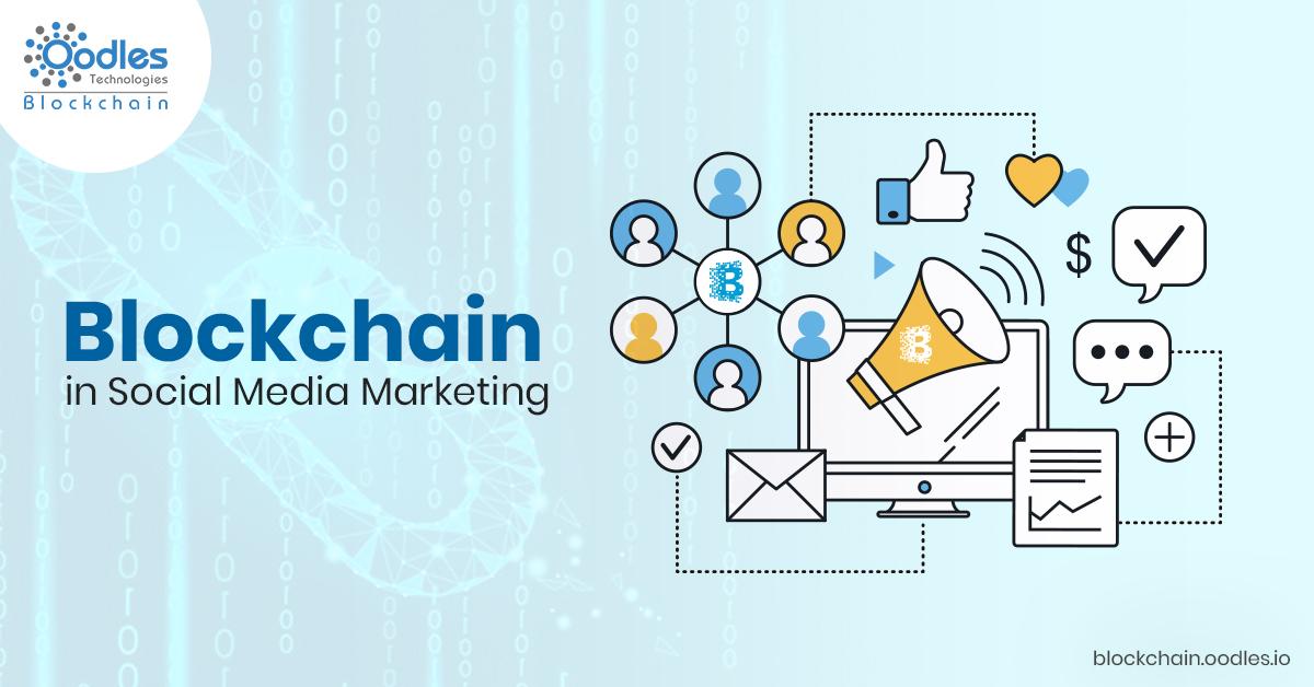 blockchain-enabled social media marketing