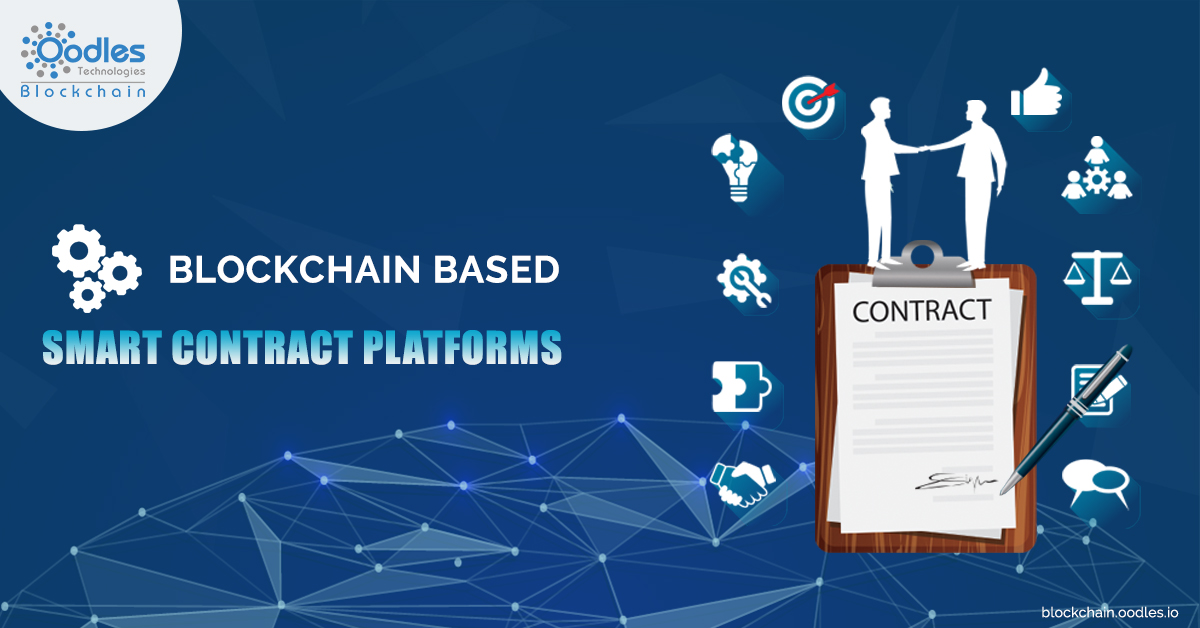 Blockchain based smart contract platforms