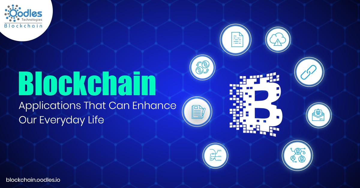 Blockchain in everyday life