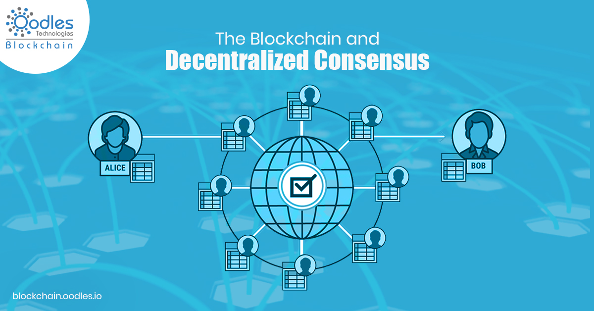 The Blockchain and Decentralized Consensus