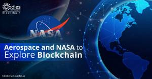 NASA and Aerospace Industry are Resorting to Blockchain Solutions