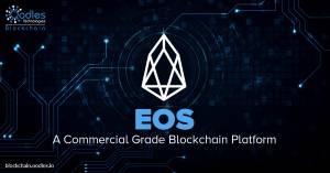 Why is EOS blockchain the Best Platform for Commercial-Grade DApps