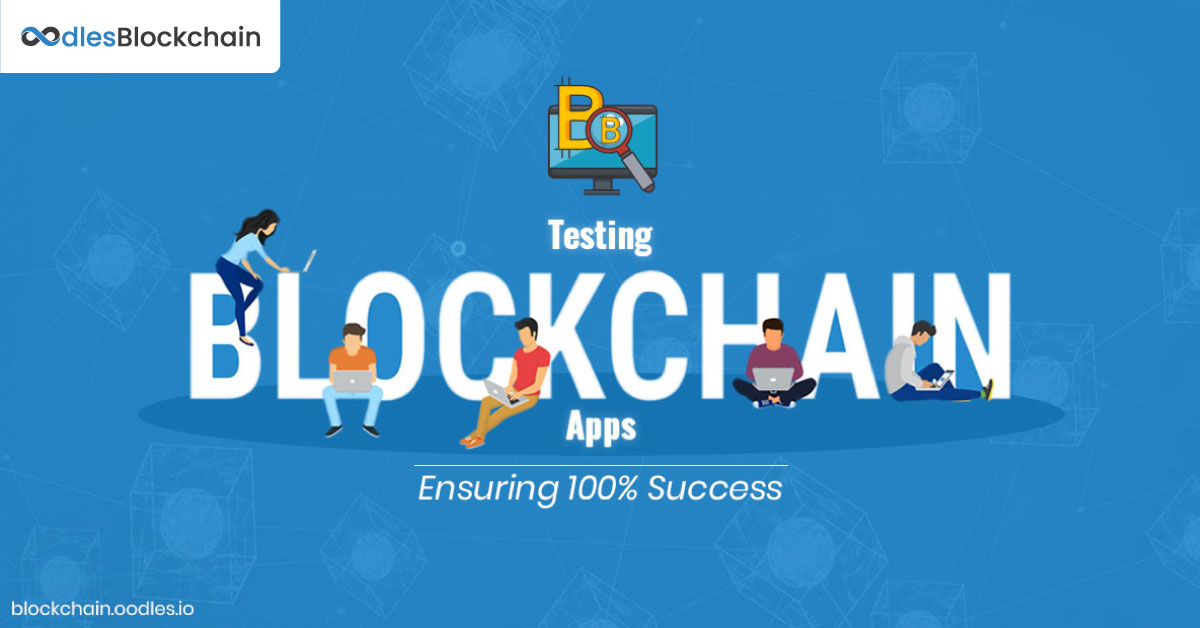 Testing Blockchain based applications