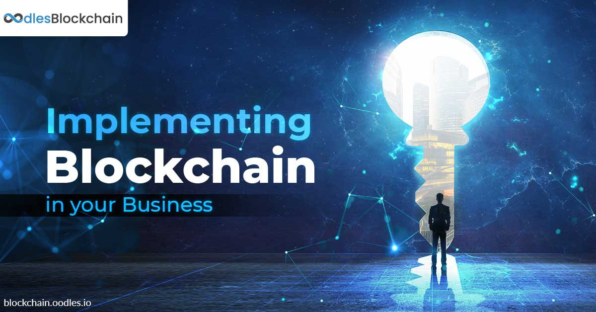 Blockchain Implementation in Business