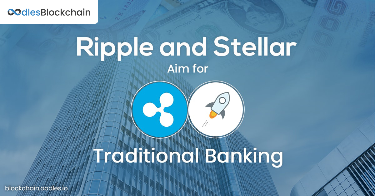 Ripple and Stellar Blockchain Solutions in Banking