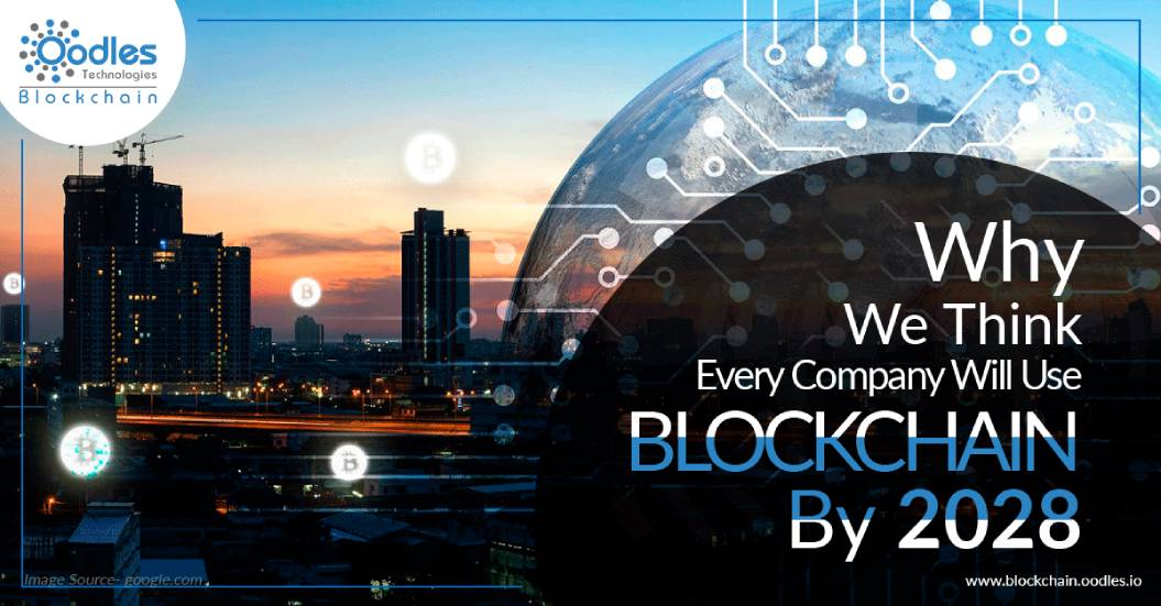 Why-We-Think-Every-Company-Will-Use-Blockchain-By-2028