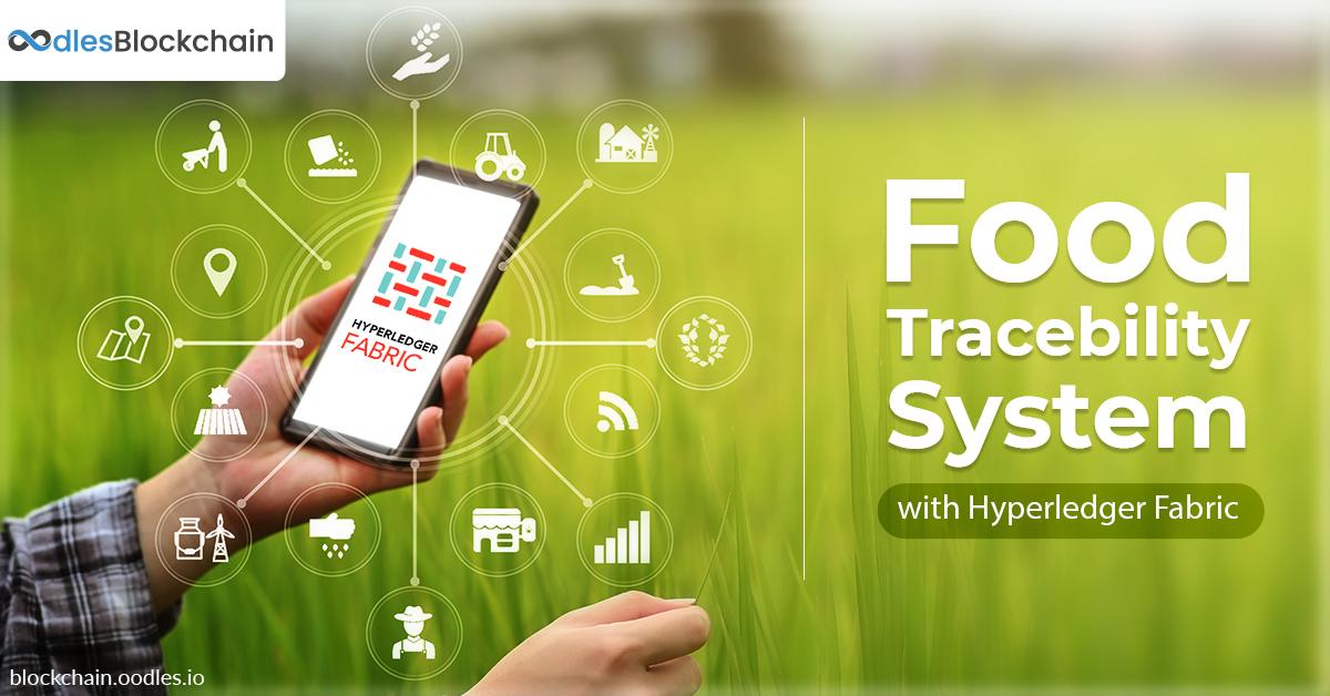 Hyperledger Fabric food traceability