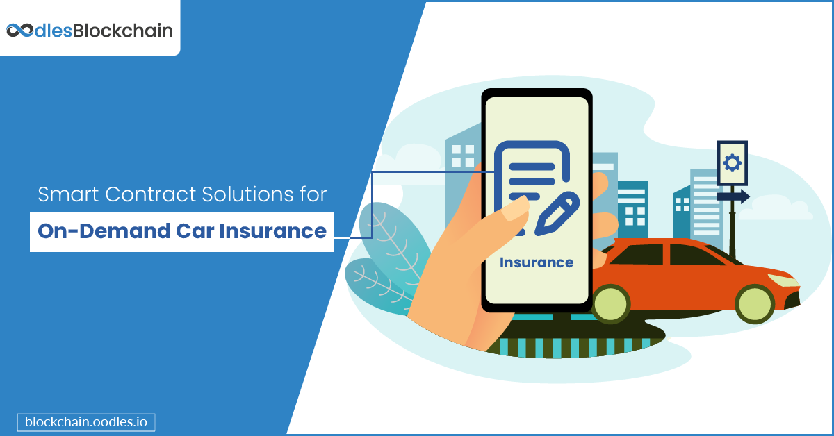 smart contract solutions on-demand vehicle insurance